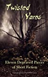 img - for Twisted Yarns book / textbook / text book