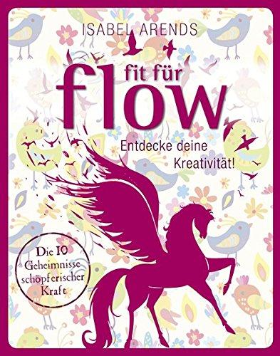 Fit für Flow: Entdecke deine Kreativität!