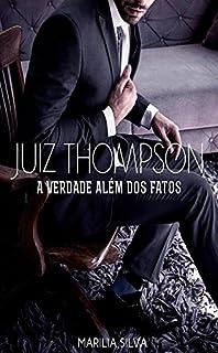 Juiz Thompson: A verdade além dos fatos. (3 Livro 2)