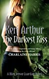 The Darkest Kiss by Keri Arthur front cover