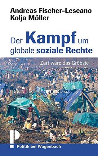 der-kampf-um-globale-soziale-rechte-zart-wre-das-grbste