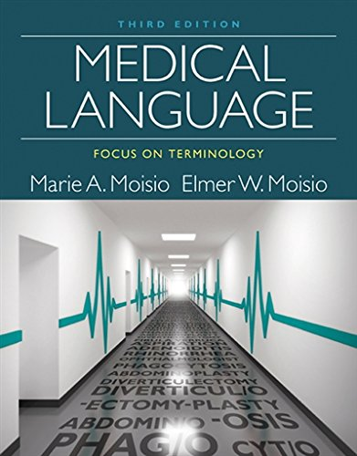 Medical Language: Focus on Terminology by Delmar Cengage Learning