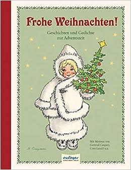 Frohe Weihnachten Geschichten Und Gedichte Zur Adventszeit