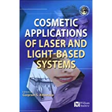 Cosmetics Applications of Laser and Light-Based Systems (Personal Care and Cosmetic Technology)