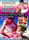 Electric Youth Massage 2-Attention The Love Muscle