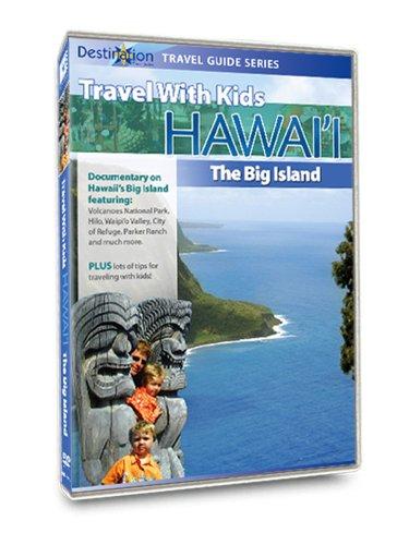 Travel With Kids - Hawaii: The Big Island of Hawaii