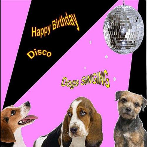 Happy Birthday Disco (Singing