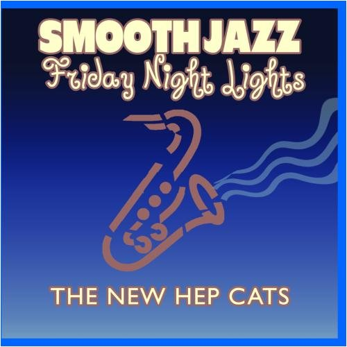 Price comparison product image Smooth Jazz Friday Night Lights