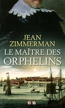 Le maître des orphelins par Zimmerman