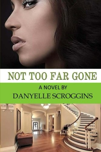 Books : Not Too Far Gone