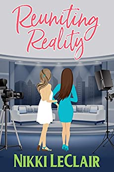 Reuniting Reality by [LeClair, Nikki]