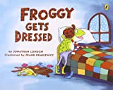 img - for Froggy Gets Dressed book / textbook / text book