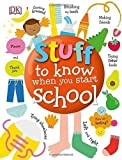 Stuff to Know When You Start School (Dk)