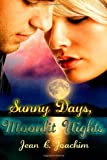 Sunny Days, Moonlit Nights, Jean Joachim, 1466456043