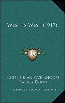 Book West Is West (1917)