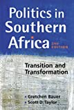 Politics in Southern Africa: Transition and Transformation
