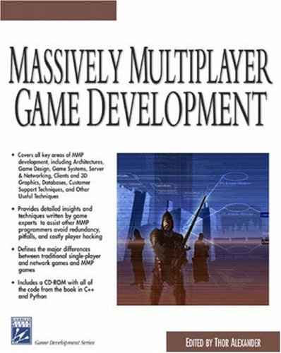 Massively Multiplayer Game Development (Game Development Series) by Brand: Charles River Media