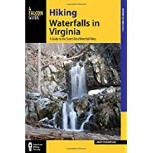 Hiking Waterfalls in Virginia: A Guide to the State's Best Waterfall Hikes