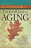 Handbook of Theories of Aging, Second Edition 2nd Edition