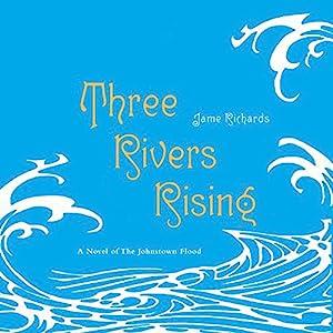Three Rivers Rising Audiobook