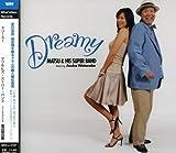 Dreamy (Feat. Asuka Watanabe) [Japanese Import] by Matsu and His Super Band (2008-02-19)