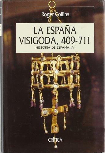 La Espana Visigoda 409-711 Serie Mayor by Roger Collins 2005-04-14: Amazon.es: Roger Collins: Libros