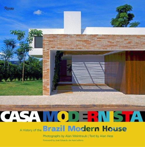 Casa Modernista: A History of the Brazil Modern House