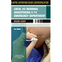 Local and Regional Anaesthesia in Emergency Department (Made Easy)