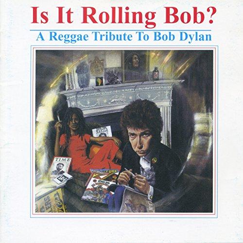 Is It Rolling Bob? A Reggae Tr...