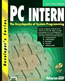 img - for PC Intern: The Encyclopedia of System Programming (Developers Series) by Michael Tischer (1996-07-04) book / textbook / text book