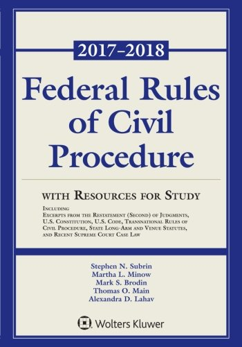 Federal Rules of Civil Procedure: 2017-2018 Statutory Supplement with Resources for Study (Supplements) [Stephen N. Subrin] (Tapa Blanda)