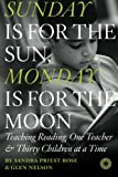 Sunday Is for the Sun, Monday Is for the Moon, Sandra Rose, 1475185057
