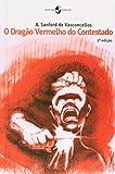 img - for O Drag o Vermelho Do Contestado book / textbook / text book