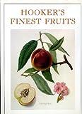 Hookers Finest Fruit, Frederick A. Roach, 0133945456