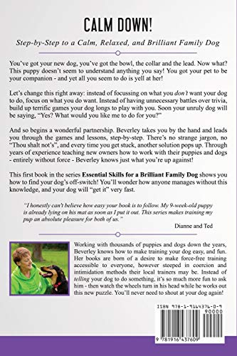 Calm Down!: Step-by-Step to a Calm, Relaxed, and Brilliant Family Dog (1) Click on image for further info. 2