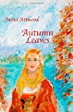 img - for Autumn Leaves book / textbook / text book