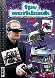 FPV-Workbook: So gelingt das Fliegen aus Onboard-Sicht