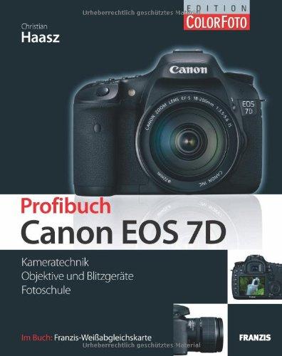 profibuch-canon-eos-7d-kameratechnik-objektive-und-blitzgerte-fotoschule-im-buch-franzis-weissabgleichskarte