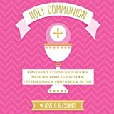 img - for First Holy Communion Books: Memory Book Guest Book Celebration & Photo Book in One First Holy Communion Gifts for Girls in all Departments First ... in all departmetns for Girls in All Dept book / textbook / text book