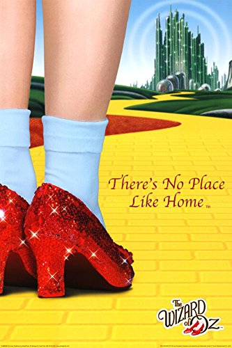 The Wizard of Oz - There's No Place Like Home Poster 24 x 36