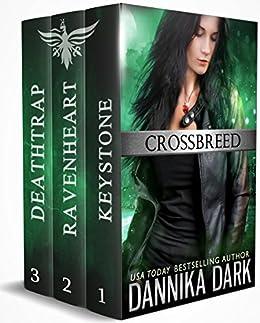The Crossbreed Series (Books 1-3) by [Dark, Dannika]