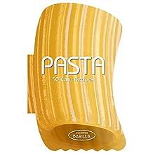 Pasta: 50 Easy Recipes