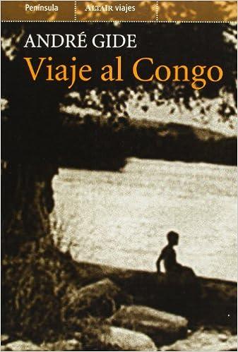 Viaje al Congo (VIAJES): Amazon.es: André Gide, Núria Font ...