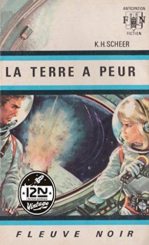 R.E.A.D Perry Rhodan n°02 - La Terre a peur (French Edition) T.X.T