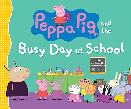 Peppa Pig and the Busy Day at School -