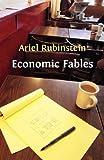 Economic Fables, Ariel Rubinstein, 1906924775