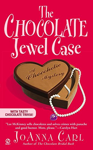 The Chocolate Jewel Case (Chocoholic Mysteries, No. 7)