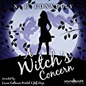 A Witch's Concern: A Witch's Path, Book 4 Audiobook by N. E. Conneely Narrated by Laurie Catherine Winkel, Jeff Hays