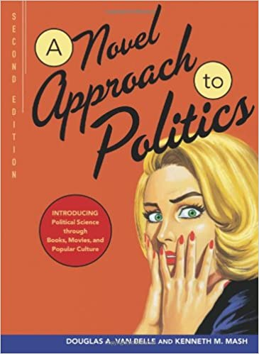 A Novel Approach to Politics: Introducing Political Science ...