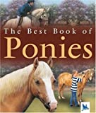 The Best Book of Ponies, Claire Llewellyn and Jackie Budd, 0753458748